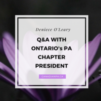 Deniece O'Leary Q&A with Ontario's PA Chapter President