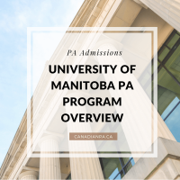 University of Manitoba Physician Assistant Program Overview