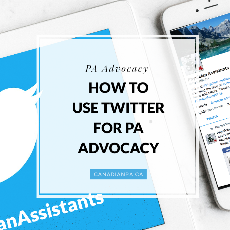 How to use Twitter for PA Advocacy