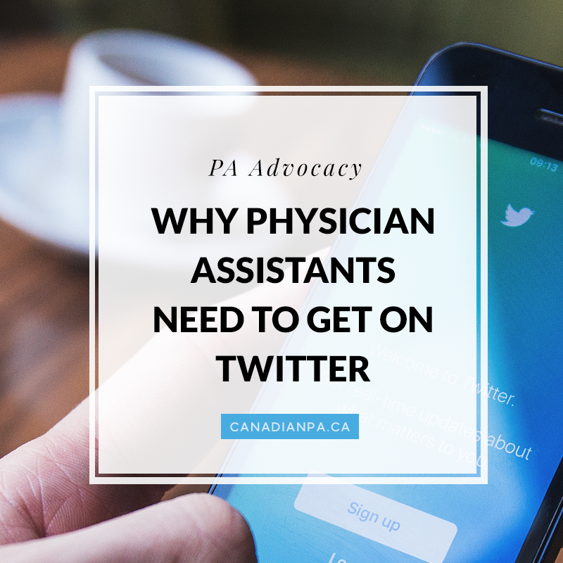 Why Physician Assistants Need to Get on Twitter