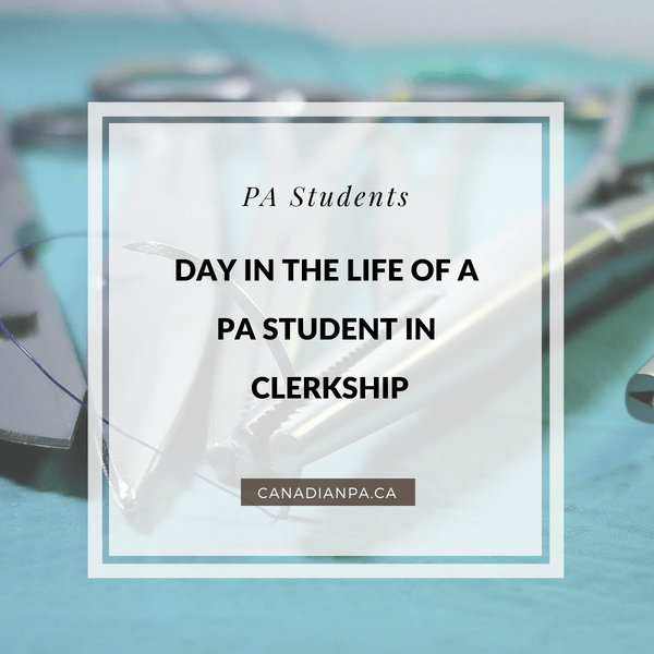 Day in the Life of a PA Student in Clerkship