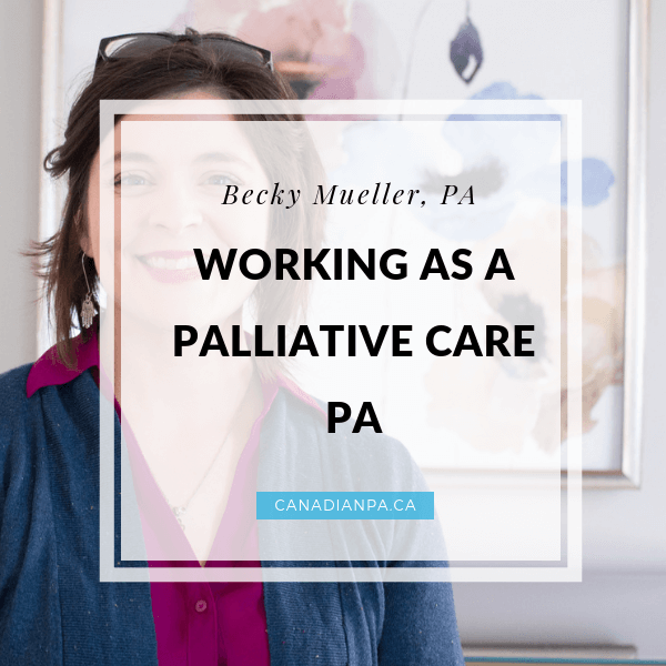 Working as a Palliative Care PA