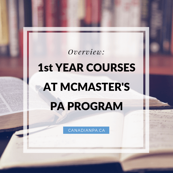 Overview of first year physician assistant courses mcmaster